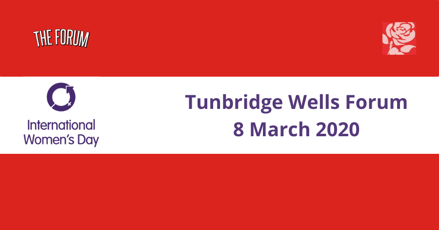 Join us to support International Women's Day Tunbridge Wells Forum 8 March 2020